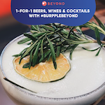 'Cause it's Always a Good Time with #BurppleBeyond: 1-for-1 Beers, Wines & Cocktails