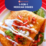 1-for-1 Mexican Dishes with Burpple Beyond