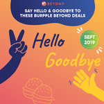 Say Hello and Goodbye to These Burpple Beyond Deals September 2019