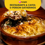 Restaurants and Cafes for 5-Person Gatherings