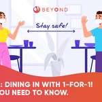 Phase 2: Dine-in with 1-for-1! What you need to know