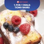 1-for-1 Burpple Beyond Deals: Tiong Bahru