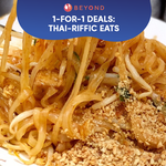 1-for-1 Burpple Beyond Deals: Thai-riffic Eats