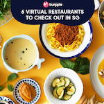 Delivery Only: 6 Virtual Restaurants In Singapore To Try