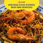 Heritage Food Stories: New Ubin Seafood