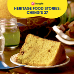Heritage Food Stories: Cheng's 27