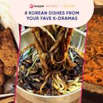 8 Daebak Dishes From Your Favourite Korean Dramas