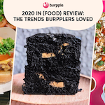 2020 In (Food) Review: The Trends Burpplers Loved