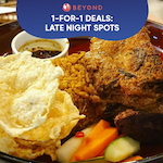 1-for-1 Burpple Beyond Deals: Late Night Spots