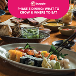 Phase 3 Dining: What You Need To Know and Where To Dine