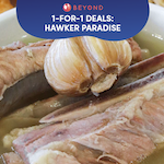 1-for-1 Burpple Beyond Deals: Hawker Paradise