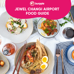 Jewel Changi Airport Food Guide